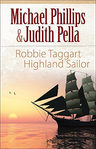 Robbie Taggart: Highland Sailor (Highland Collection),PB,Michael Phillips - NEW