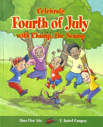 Celebrate Fourth of July with Champ, the Scamp,PB,Ada, Alma Flor - NEW