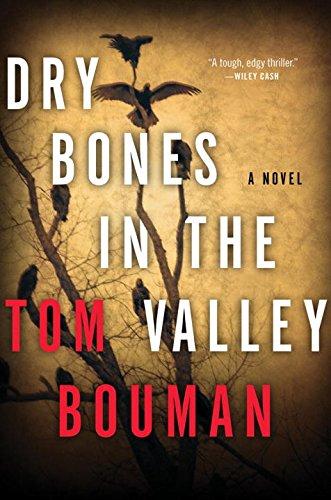 Dry Bones In The Valley,HC,Tom Bouman - NEW