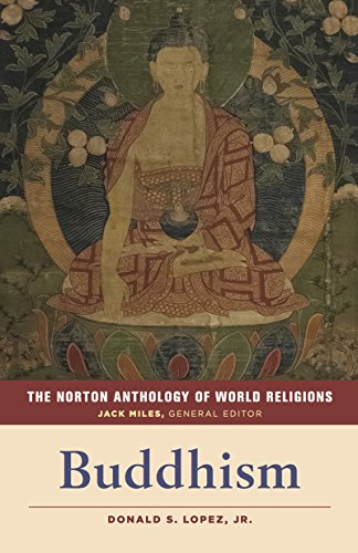 The Norton Anthology of World Religions: Buddhism,PB,Donald S. Lopez - NEW