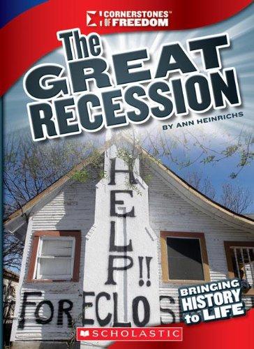 The Great Recession (Cornerstones of Freedom: Third (Library)),LI,Ann Heinrichs