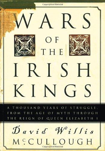 Wars of the Irish Kings,PB,David Willis McCullough - NEW