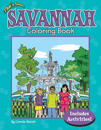 Thats Soooo Savannah Coloring Book,PB,Carole Marsh - NEW