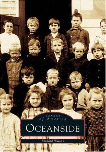 Oceanside (Images of America (Arcadia Publishing)),PB,Richard Woods - NEW