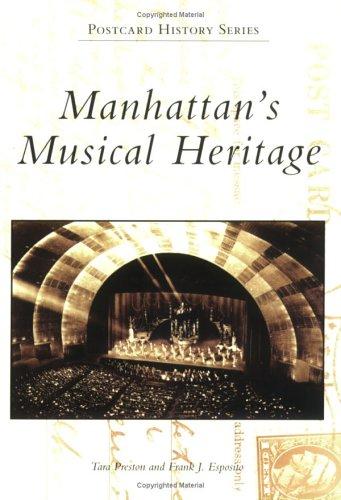 Manhattan's Musical Heritage,PB,Tara Preston, Frank J Esposito - NEW