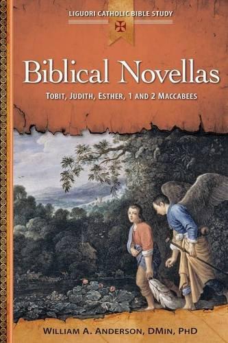 Biblical Novellas: Tobit Judith Esther 1: Tobit Judith Esther 1 and 2 Maccabees