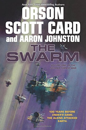 The Swarm: The Second Formic War (Volume 1),HC,Orson Scott Card - NEW