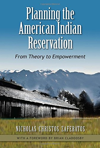 Planning the American Indian Reservation: From Theory to Empowerment,HC,Nichola