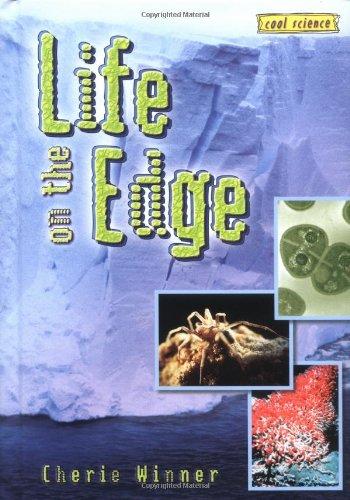 Life on the Edge (Cool Science (Hardcover)),LI,Winner, Cherie - NEW