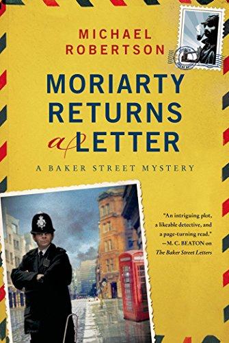 Moriarty Returns a Letter: A Baker Street Mystery (The Baker Street Letters),PB