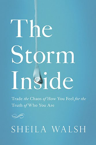 The Storm Inside,HB,Sheila Walsh - NEW