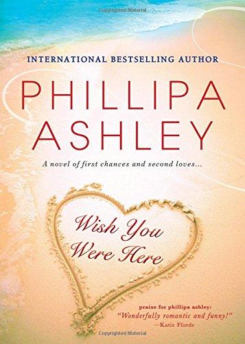 Wish You Were Here,PB,Phillipa Ashley - NEW