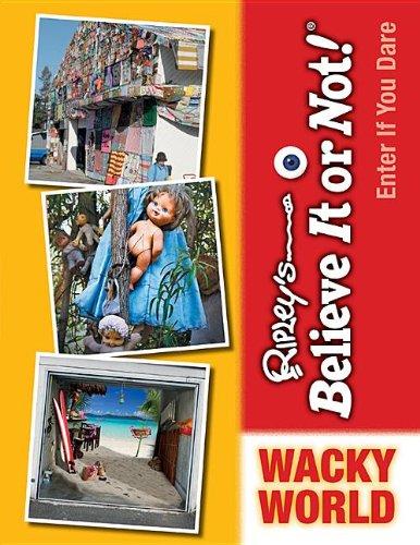 Wacky World (Ripleys Believe It or Not!: Enter If You Dare),LI, - NEW