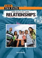 Know the Facts about Relationships,PB,Sarah Medina - NEW