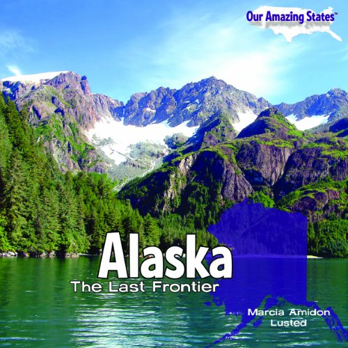 Alaska: The Last Frontier,HB,Marcia Amidon Lusted - NEW