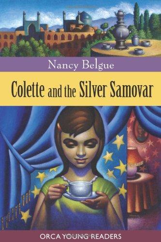 Colette and the Silver Samovar,PB,Nancy Belgue - NEW