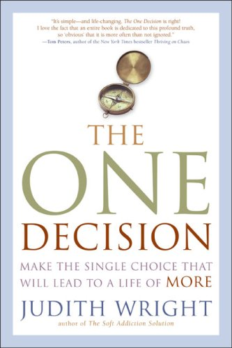 One Decision : Make the Single Choice That Will Lead to a Life of More,PB,Judit
