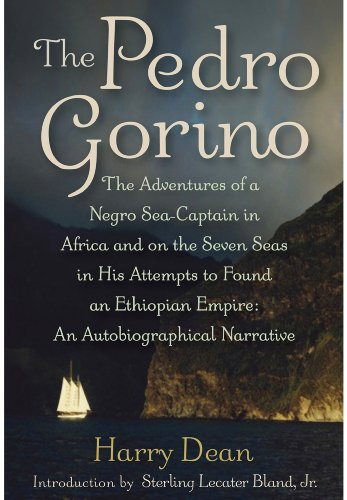 The Pedro Gorino: The Adventures of a Negro Sea-Captain in Africa and on  the S